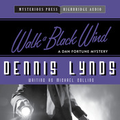 Walk a Black Wind: A Dan Fortune Mystery Audiobook, by Michael Collins
