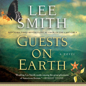 Guests on Earth Audiobook, by Lee Smith