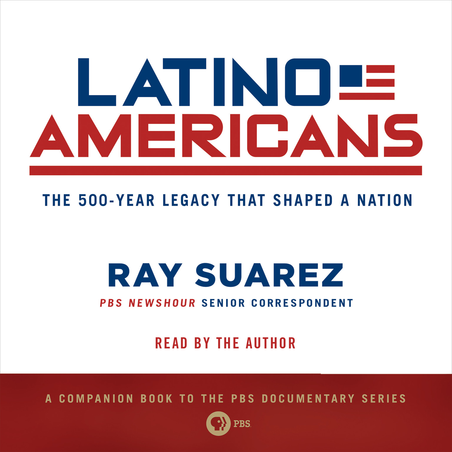 Printable Latino Americans: The 500-Year Legacy That Shaped a Nation Audiobook Cover Art