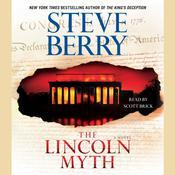The Lincoln Myth: A Novel Audiobook, by Steve Berry