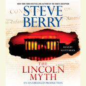 The Lincoln Myth: A Novel Audiobook, by Steve Berry