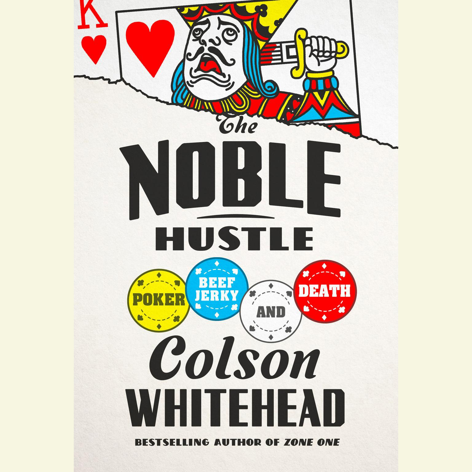 Printable The Noble Hustle: Poker, Beef Jerky, and Death Audiobook Cover Art