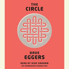 The Circle Audiobook, by Dave Eggers