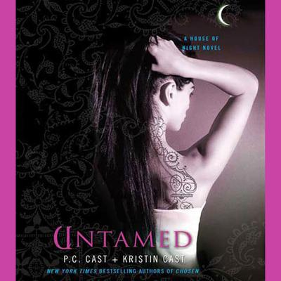 Untamed: A House of Night Novel Audiobook, by P. C. Cast