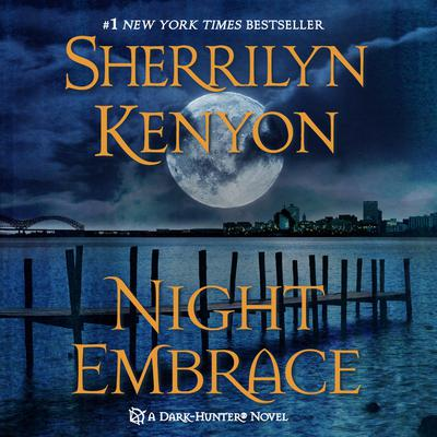 Night Embrace Audiobook, by Sherrilyn Kenyon