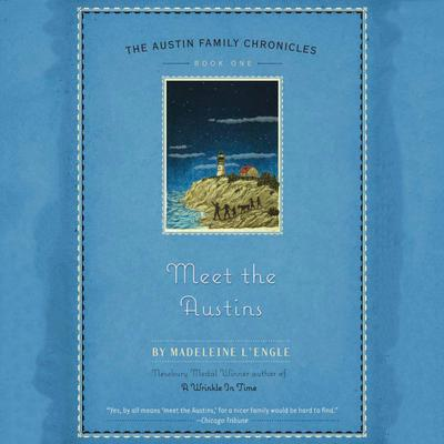 Meet the Austins Audiobook, by Madeleine L'Engle