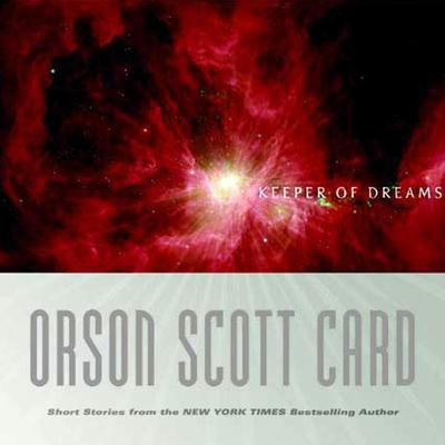 Keeper of Dreams, Volume 1: Atlantis and Other Stories Audiobook, by Orson Scott Card
