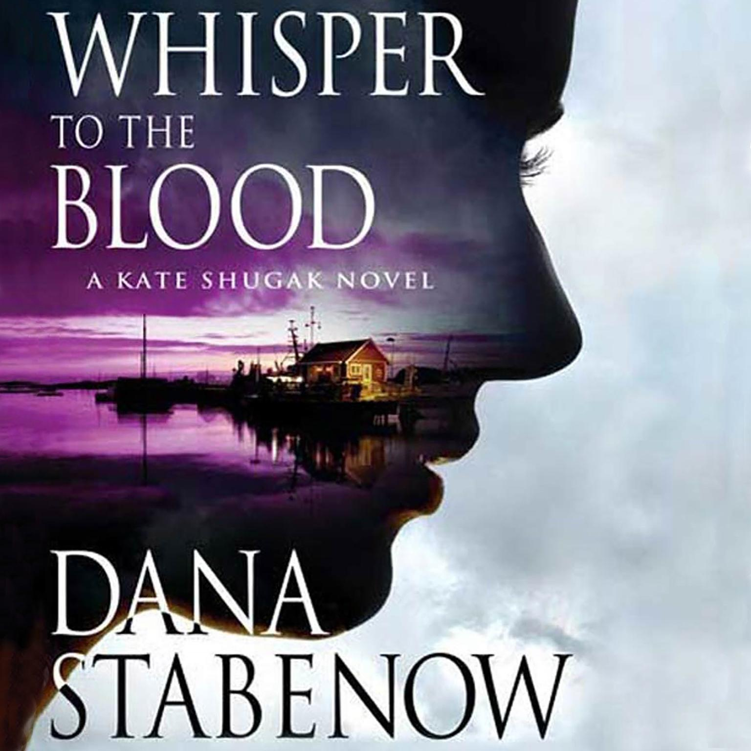 Printable Whisper to the Blood: A Kate Shugak Novel Audiobook Cover Art