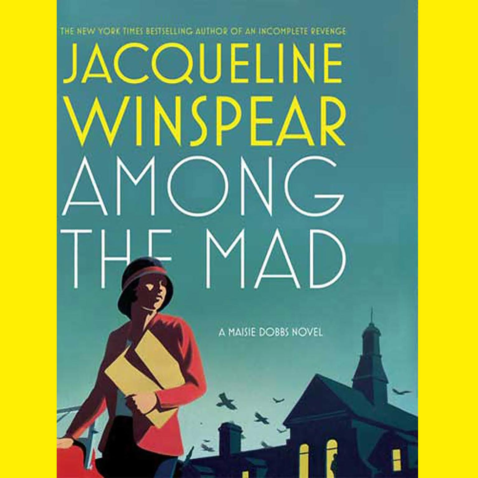 Printable Among the Mad: A Maisie Dobbs Novel Audiobook Cover Art