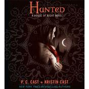 Hunted: A House of Night Novel Audiobook, by Kristin Cast