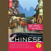 Behind the Wheel - Mandarin Chinese 1 Audiobook, by
