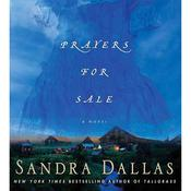 Prayers for Sale: A Novel, by Sandra Dallas