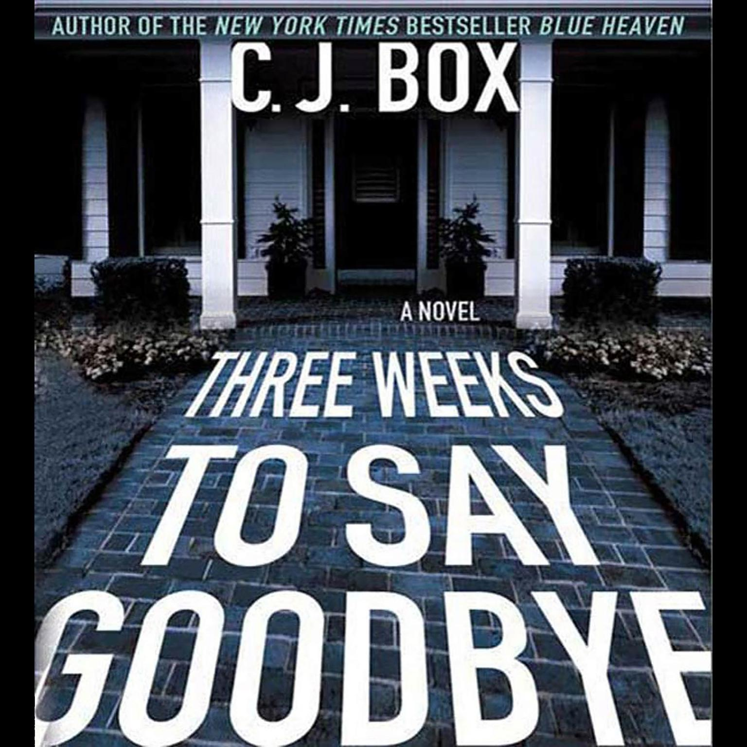 Printable Three Weeks to Say Goodbye: A Novel Audiobook Cover Art
