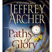 Paths of Glory Audiobook, by Jeffrey Archer