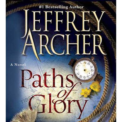Paths of Glory (Abridged) Audiobook, by Jeffrey Archer