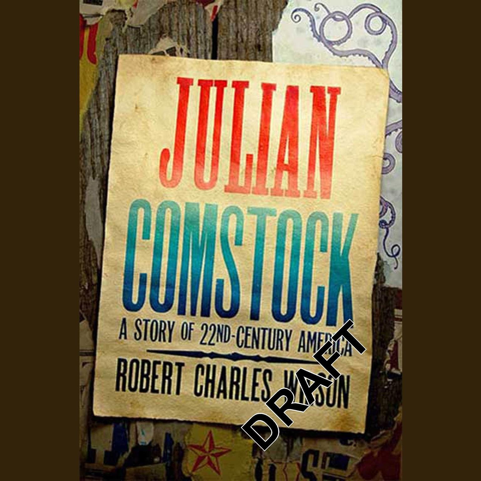 Printable Julian Comstock: A Story of 22nd-Century America Audiobook Cover Art