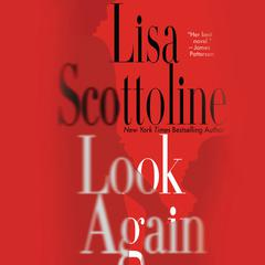 Look Again: A Novel Audiobook, by Lisa Scottoline