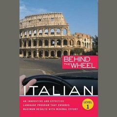 Behind the Wheel—Italian 1 Audiobook, by Mark Frobose