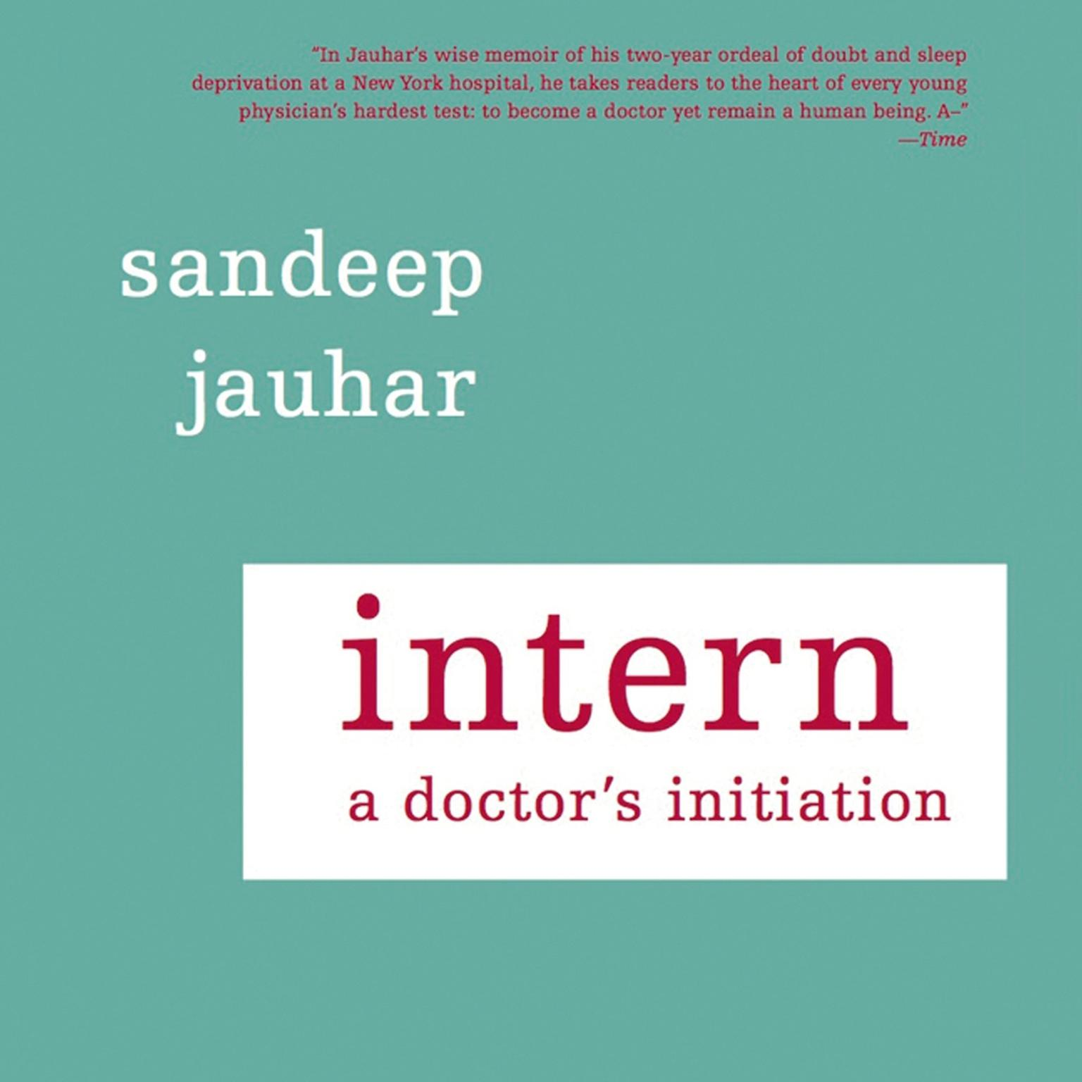Printable Intern: A Doctor's Initiation Audiobook Cover Art
