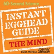 Instant Egghead Guide: The Mind: The Mind Audiobook, by Emily Anthes