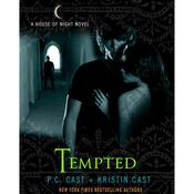 Tempted: A House of Night Novel Audiobook, by P. C. Cast, Cast Cast, Kristin Cast