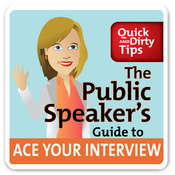 The Public Speakers Guide to Ace Your Interview: 6 Steps to Get the Job You Want, by Lisa Marshall