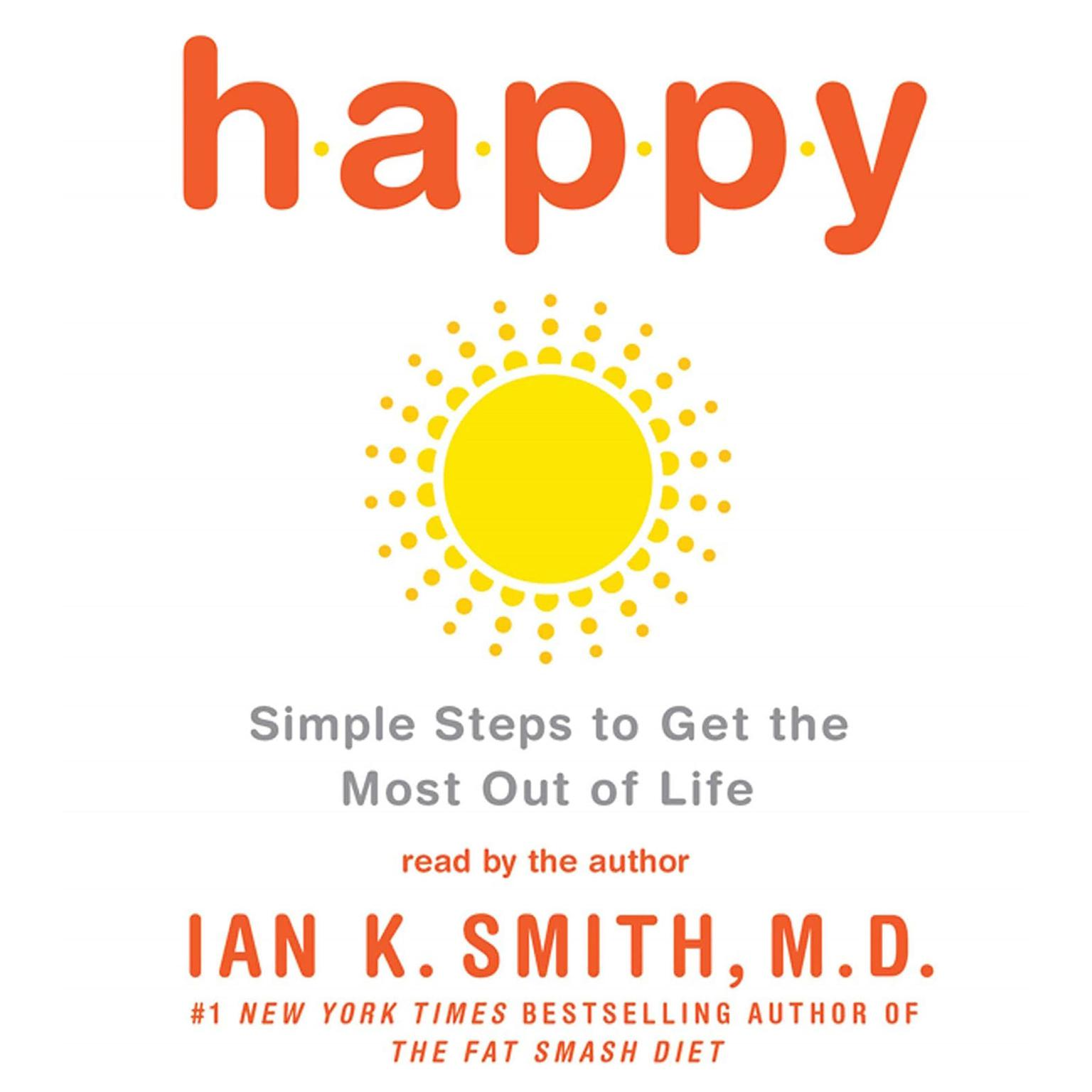 Printable Happy: Simple Steps to Get the Most Out of Life Audiobook Cover Art