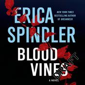 Blood Vines Audiobook, by Erica Spindler