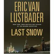 Last Snow Audiobook, by Eric Van Lustbader