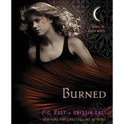 Burned: A House of Night Novel, by Cast Cas