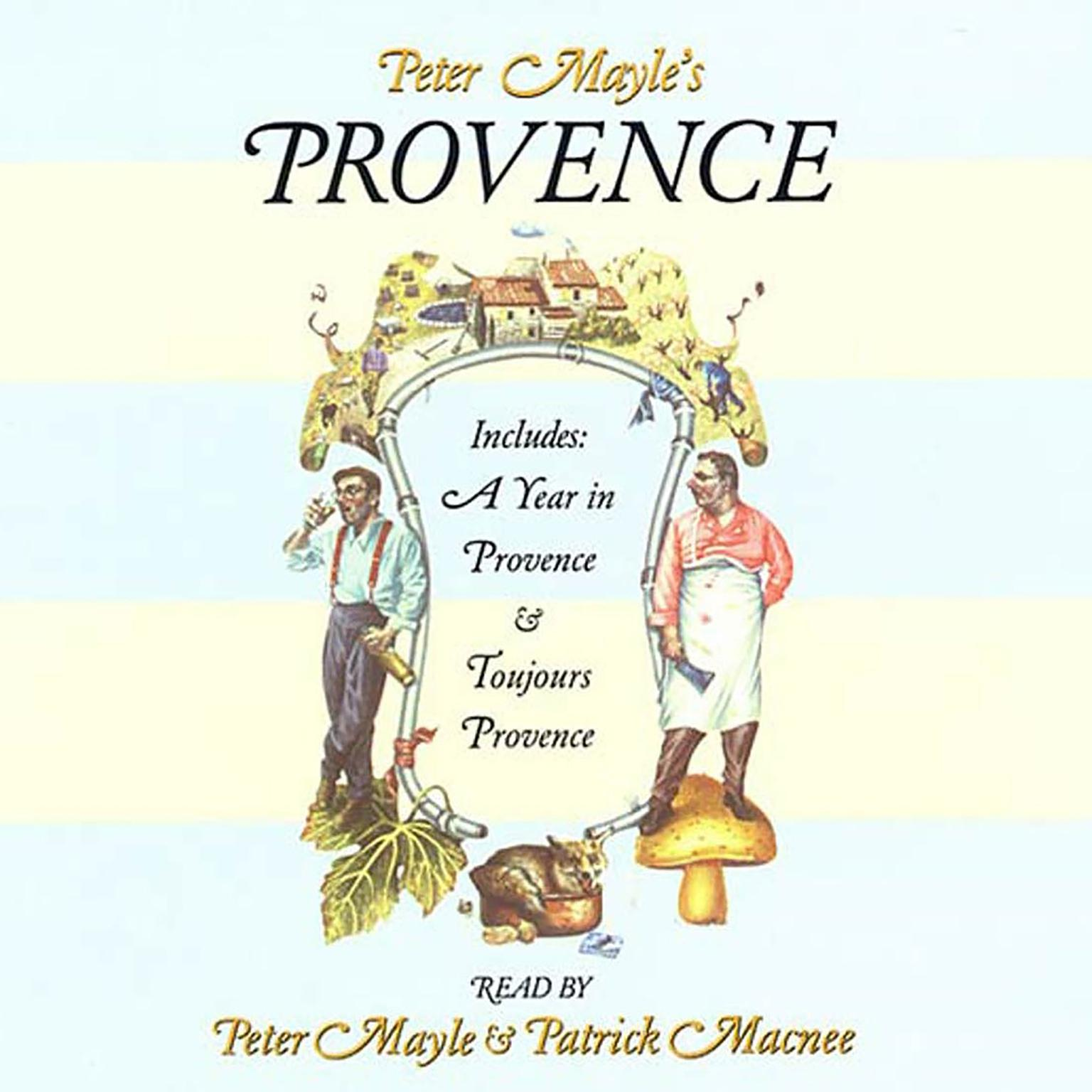 Printable Peter Mayle's Provence: Includes A Year In Provence and Toujours Provence Audiobook Cover Art