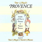 Peter Mayles Provence: Includes A Year In Provence and Toujours Provence Audiobook, by Peter Mayle
