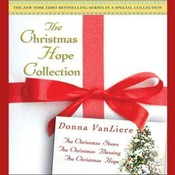 The Christmas Hope Collection, by Donna VanLiere