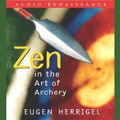 Zen in the Art of Archery, by Eugen Herrigel
