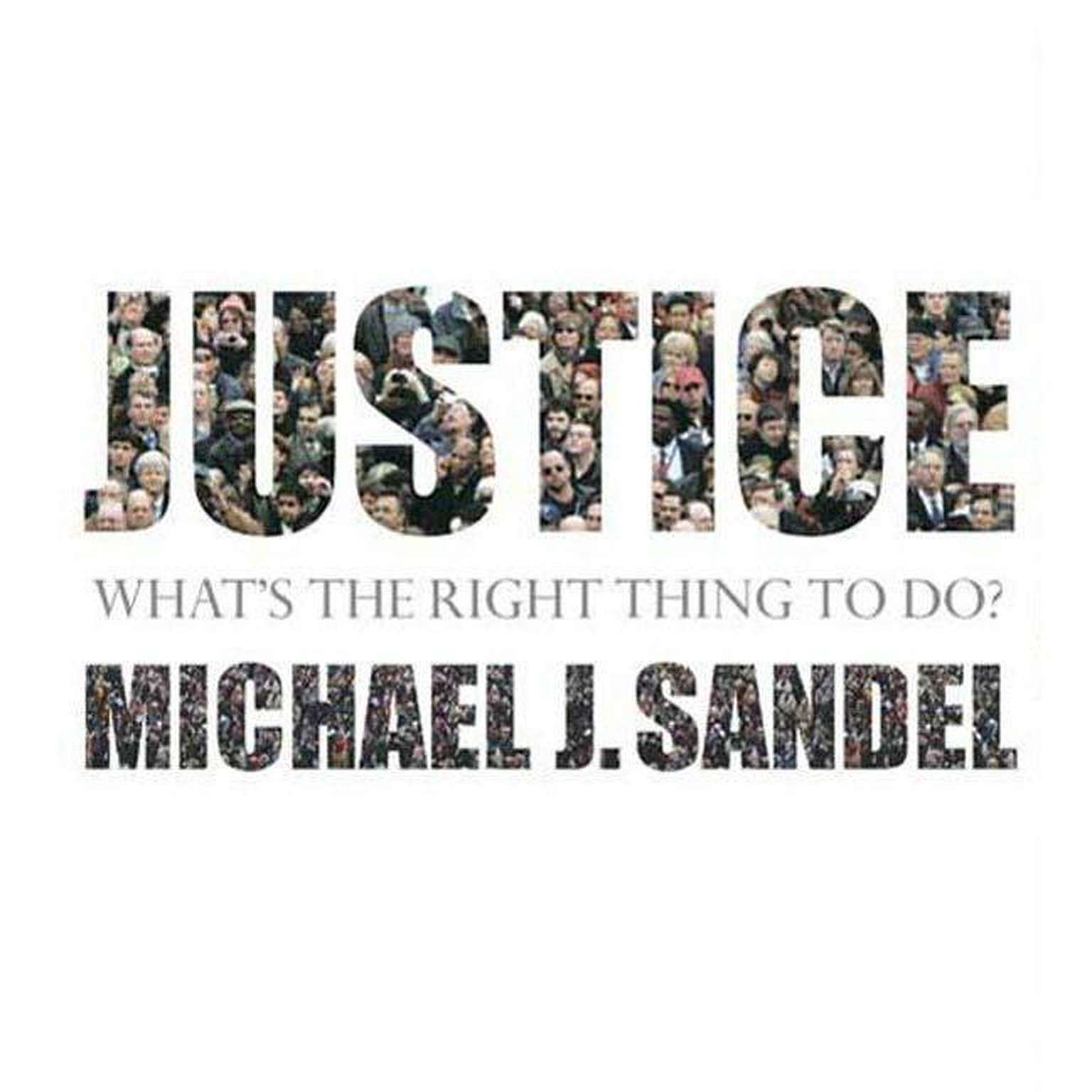 Printable Justice: What's the Right Thing to Do? Audiobook Cover Art