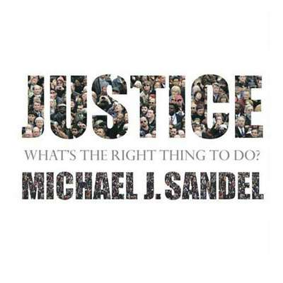 Justice (Abridged): Whats the Right Thing to Do? Audiobook, by Michael J. Sandel