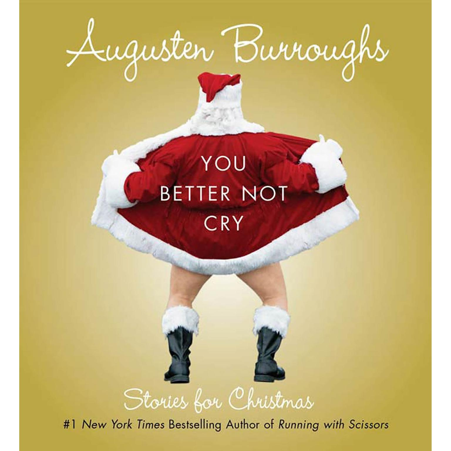 Printable You Better Not Cry: Stories for Christmas Audiobook Cover Art