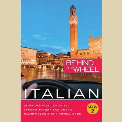 Behind the Wheel - Italian 2 Audiobook, by Behind the Wheel