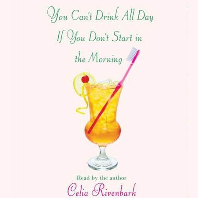 Printable You Can't Drink All Day If You Don't Start in the Morning Audiobook Cover Art