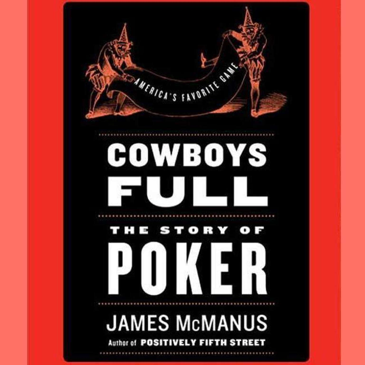 Printable Cowboys Full: The Story of Poker Audiobook Cover Art
