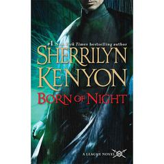 Born of Night: The League: Nemesis Rising Audiobook, by Sherrilyn Kenyon