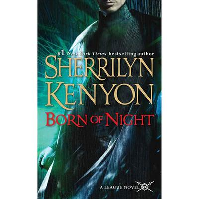 Born of Night: The League: Nemesis Rising Audiobook, by
