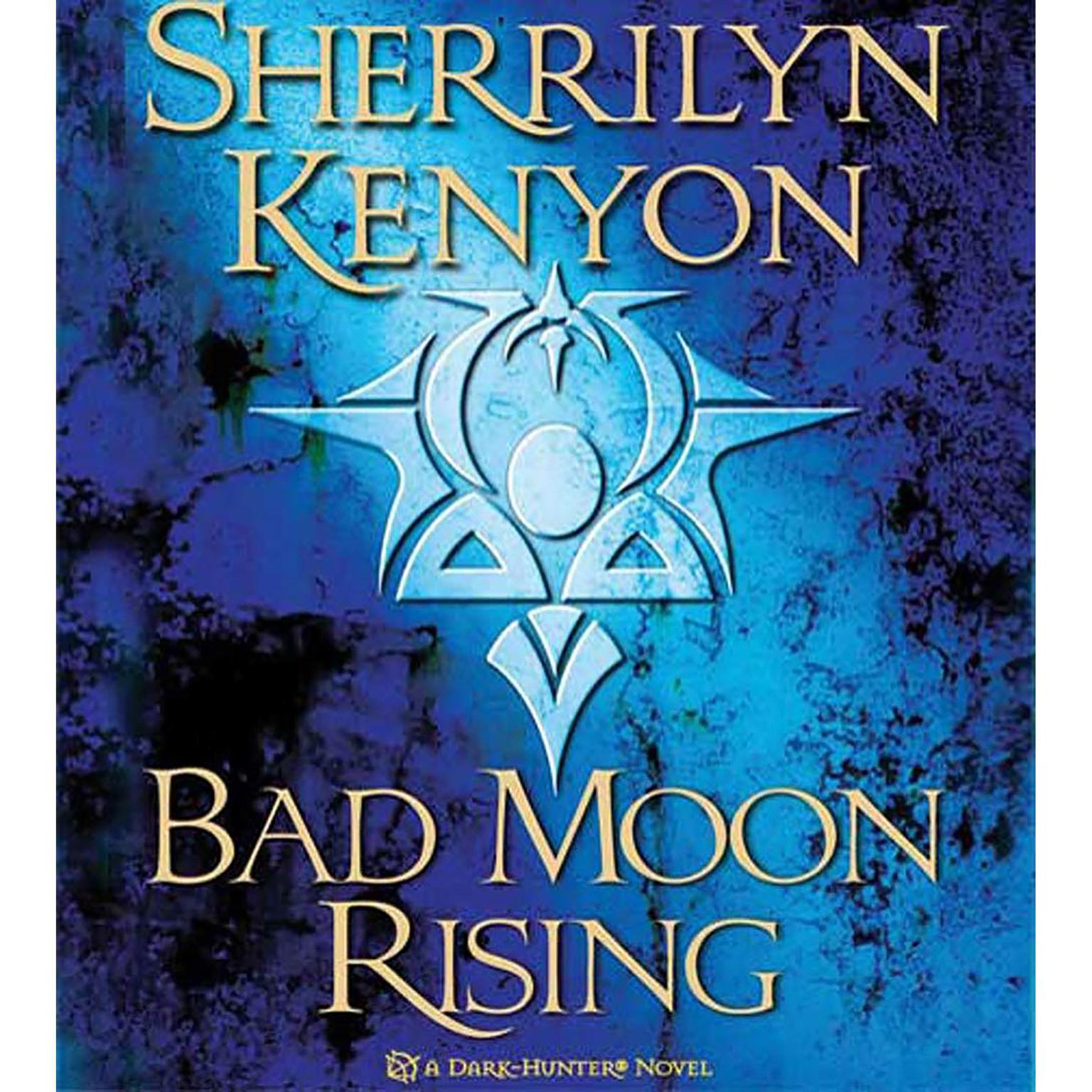 Printable Bad Moon Rising: A Dark-Hunter Novel Audiobook Cover Art
