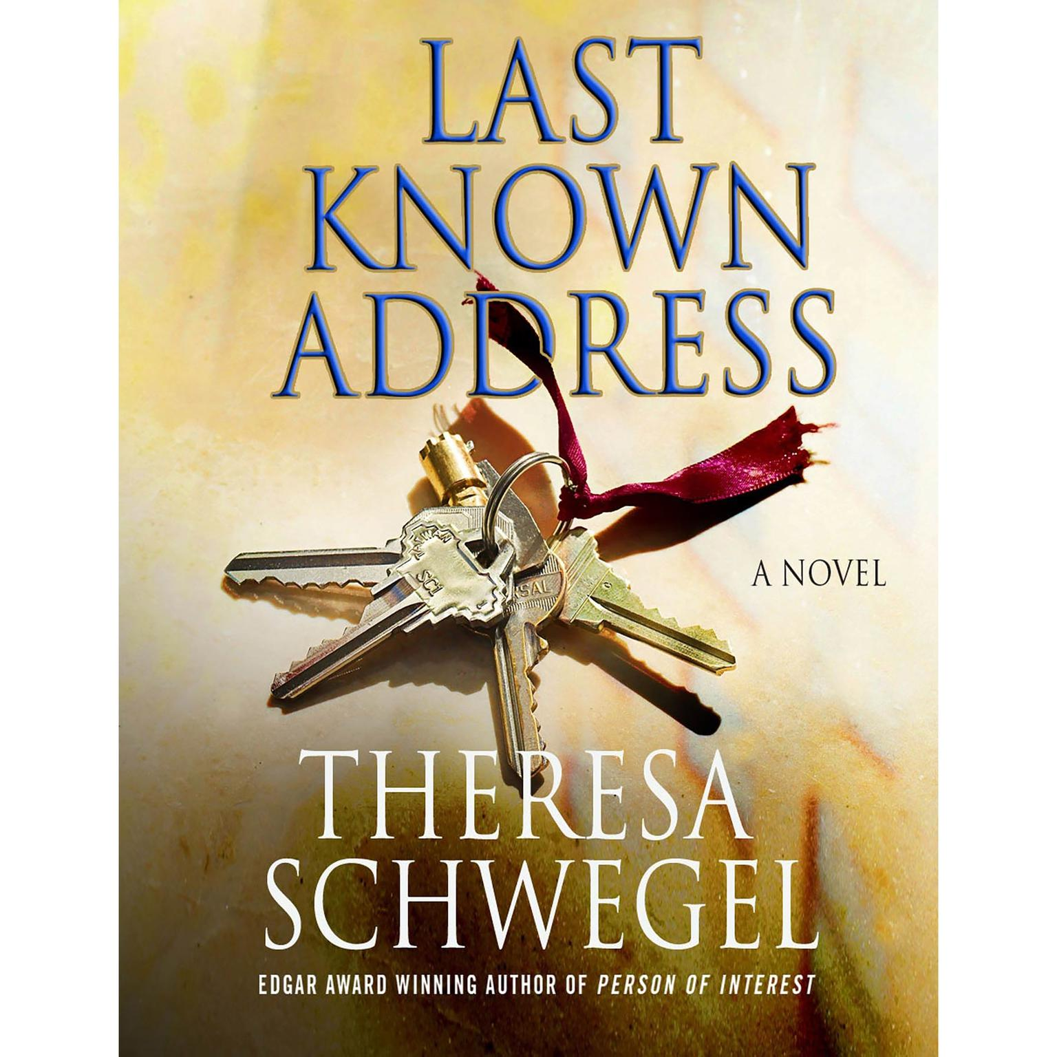 Printable Last Known Address: A Novel Audiobook Cover Art