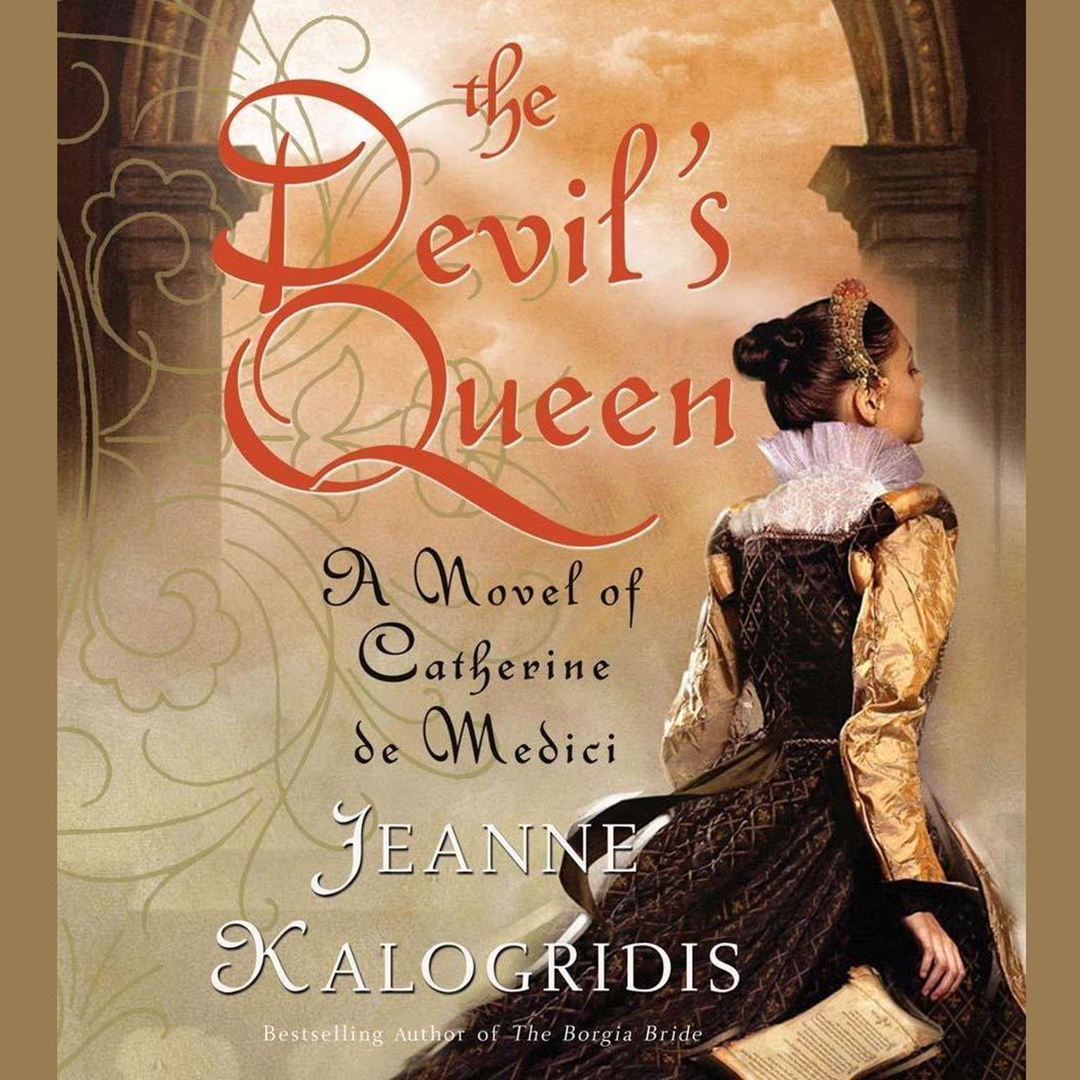 Printable The Devil's Queen: A Novel of Catherine de Medici Audiobook Cover Art