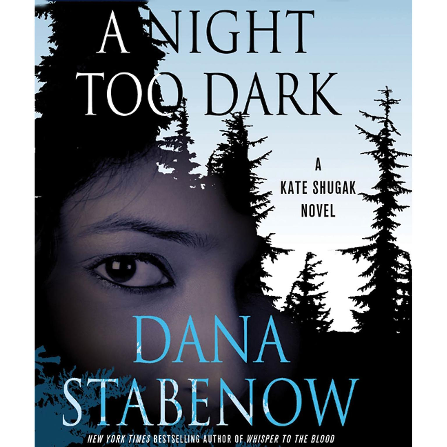 Printable A Night Too Dark: A Kate Shugak Novel Audiobook Cover Art