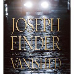 Vanished: A Nick Heller Novel Audiobook, by Joseph Finder, Carla Norton