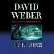 A Mighty Fortress Audiobook, by David Weber
