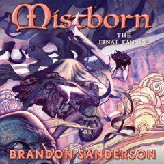 Mistborn: The Final Empire Audiobook, by Brandon Sanderson