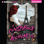 A Conspiracy of Alchemists Audiobook, by Liesel Schwarz